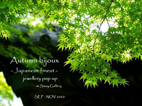 [NOVEMBER EDITION POSTPONED]: Autumn bijoux – Japanese finest –